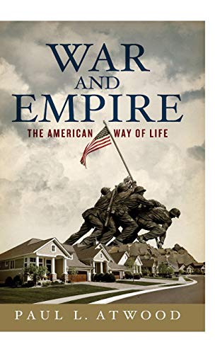 9780745327655: War and Empire: The American Way of Life