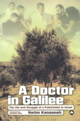 9780745327860: A Doctor in Galilee: The Life and Struggle of a Palestinian in Israel