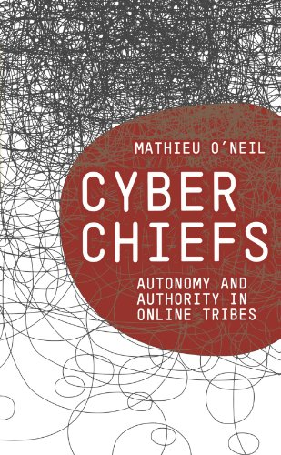 9780745327969: Cyberchiefs: Autonomy and Authority in Online Tribes