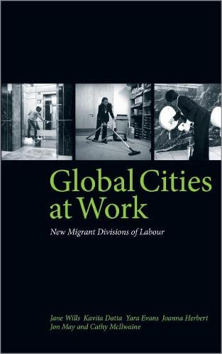 9780745327990: Global Cities At Work: New Migrant Divisions of Labour