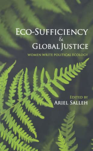 9780745328638: Eco-Sufficiency and Global Justice: Women Write Political Ecology