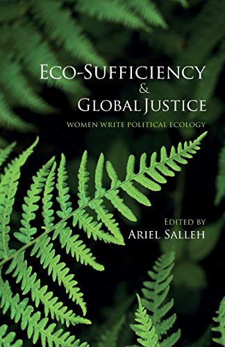 9780745328638: Eco-Sufficiency & Global Justice: Women Write Political Ecology