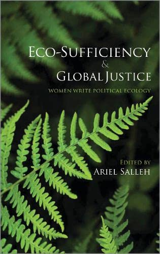 9780745328645: Eco-Sufficiency and Global Justice: Women Write Political Ecology
