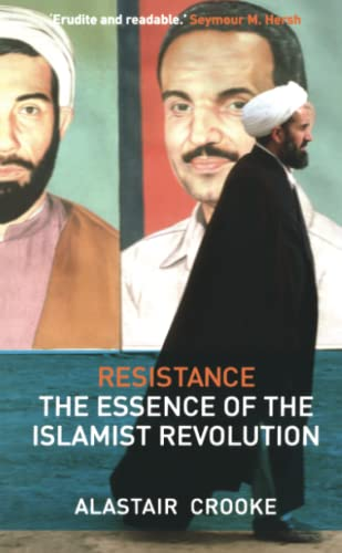 9780745328850: Resistance: The Essence of the Islamist Revolution