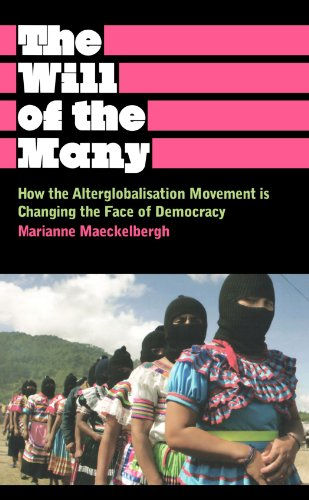 9780745329253: The Will of the Many: How the Alterglobalisation Movement is Changing the Face of Democracy (Anthropology, Culture and Society)