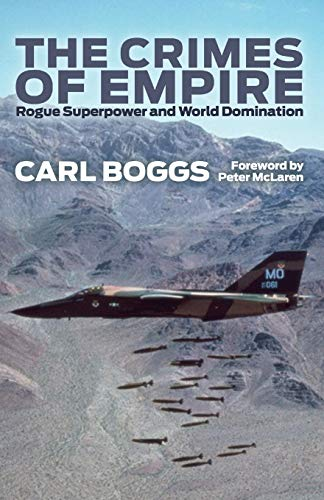 9780745329451: The Crimes of Empire: Rogue Superpower and World Domination