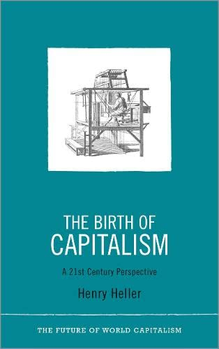The Birth Of Capitalism: A 21St Century Perspective(Hb)