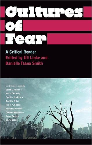 9780745329666: Cultures of Fear: A Critical Reader (Anthropology, Culture and Society)