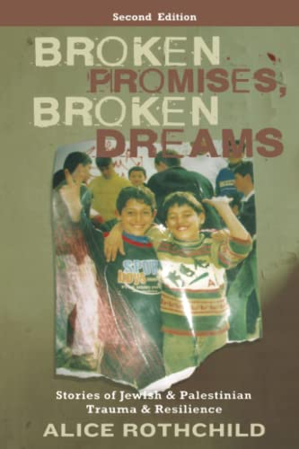 9780745329703: Broken Promises, Broken Dreams: Stories of Jewish and Palestinian Trauma and Resilience