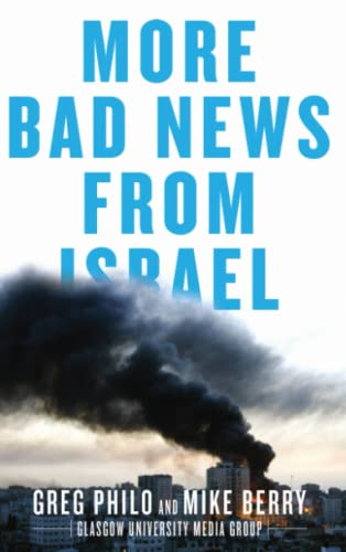 9780745329789: More Bad News From Israel