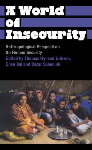 9780745329840: A World of Insecurity: Anthropological Perspectives on Human Security (Anthropology, Culture and Society)