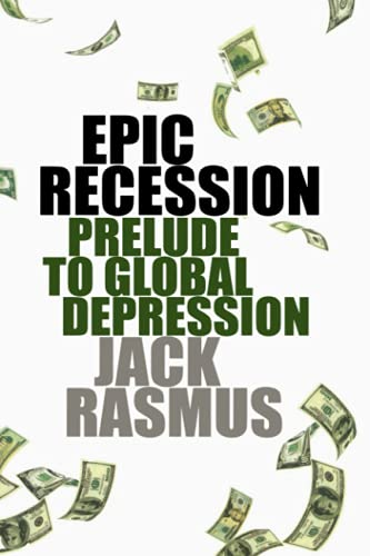 9780745329987: Epic Recession: Prelude to Global Depression
