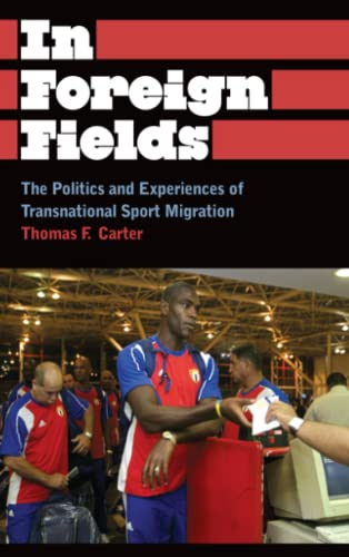 9780745330143: In Foreign Fields: The Politics and Experiences of Transnational Sport Migration (Anthropology, Culture and Society)
