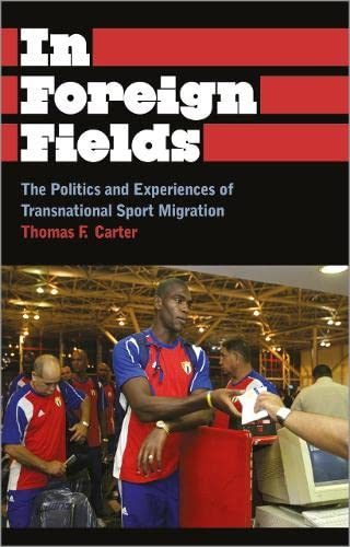 9780745330150: In Foreign Fields: The Politics and Experiences of Transnational Sport Migration (Anthropology, Culture and Society)