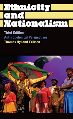 9780745330426: Ethnicity and Nationalism: Anthropological Perspectives (Anthropology, Culture and Society)