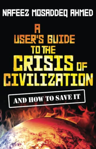 9780745330532: A User's Guide to the Crisis of Civilization: And How to Save It
