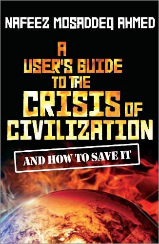 9780745330549: A User's Guide to the Crisis of Civilization: And How to Save It