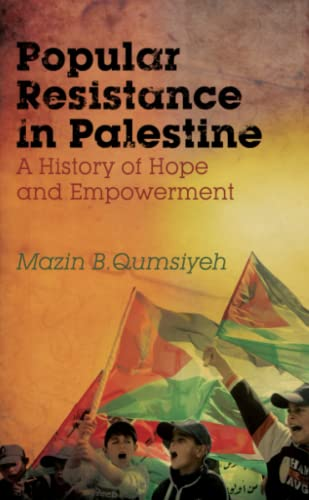 9780745330693: Popular Resistance in Palestine: A History of Hope and Empowerment