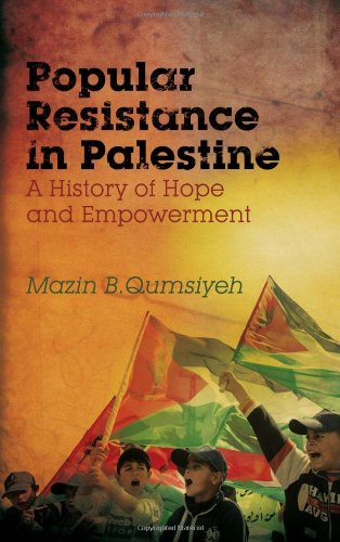 9780745330709: Popular Resistance in Palestine: A History of Hope and Empowerment