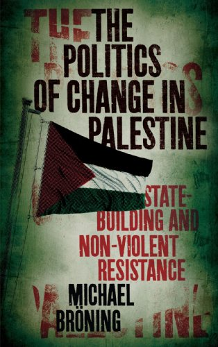 9780745330938: The Politics of Change in Palestine: State-Building and Non-Violent Resistance