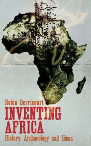 9780745331058: Inventing Africa: History, Archaeology and Ideas