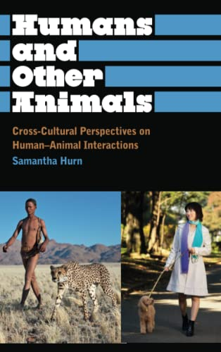 9780745331195: Humans and Other Animals: Cross-Cultural Perspectives on Human-Animal Interactions