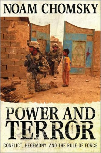 9780745331379: Power and Terror: Conflict, Hegemony, and the Rule of Force
