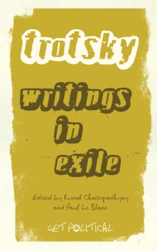 9780745331485: Leon Trotsky: Writings in Exile
