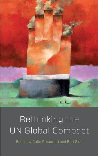 9780745331584: The Rethinking the UN Global Compact: Alternative Voices