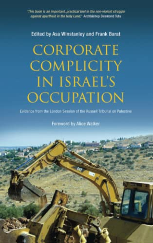 9780745331591: Corporate Complicity in Israel's Occupation: Evidence from the London Session of the Russell Tribunal on Palestine