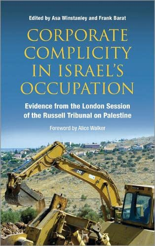9780745331607: Corporate Complicity in Israel's Occupation: Evidence from the London Session of the Russell Tribunal on Palestine