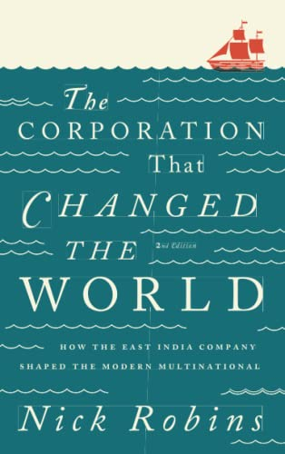 9780745331959: The Corporation That Changed the World - Second Edition: How the East India Company Shaped the Modern Multinational
