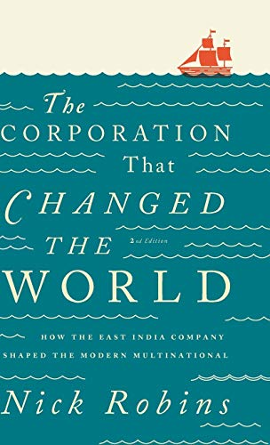 9780745331966: The Corporation That Changed the World: How the East India Company Shaped the Modern Multinational