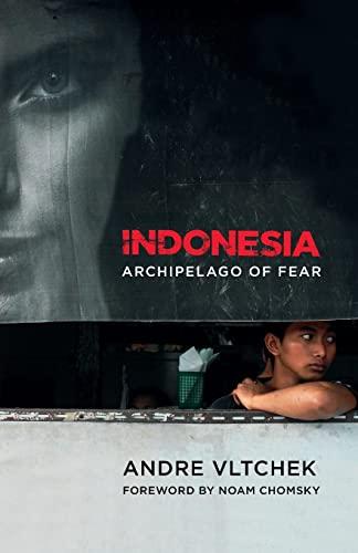 9780745331997: Indonesia: Archipelago of Fear