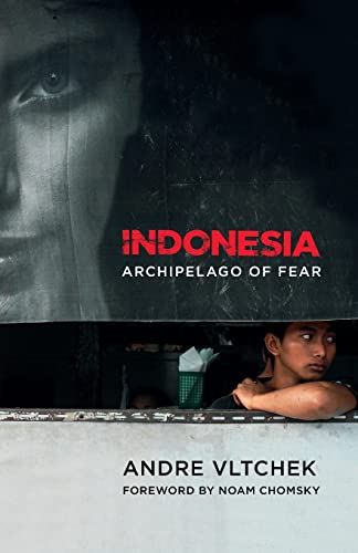 9780745331997: Indonesia: Archipelago of Fear