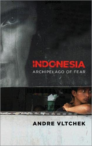9780745332000: Indonesia: Archipelago of Fear