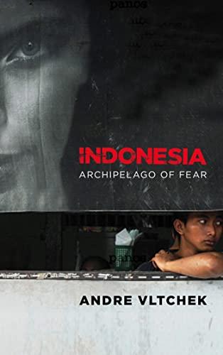 9780745332000: Indonesia: Archipelago of Fear
