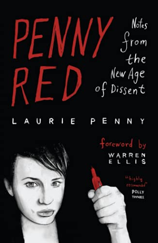 9780745332086: Penny Red: Notes from the New Age of Dissent