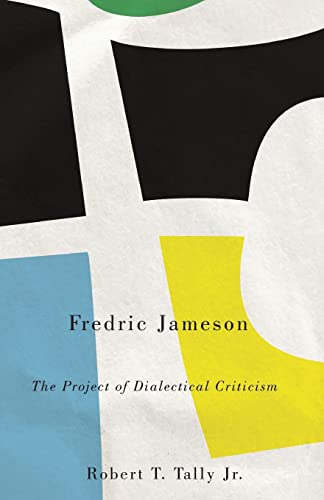 9780745332109: Fredric Jameson: The Project of Dialectical Criticism (Marxism and Culture)