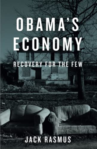 9780745332185: Obama's Economy: Recovery for the Few