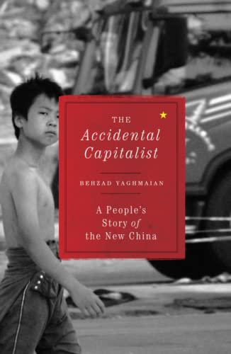 9780745332307: The Accidental Capitalist: A People's Story of the New China