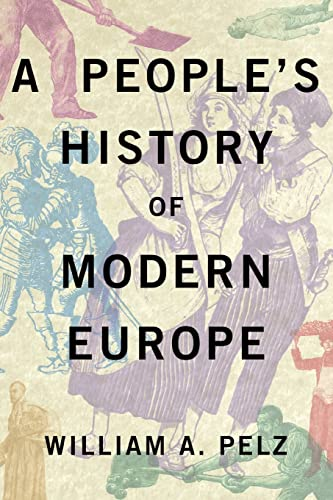 9780745332451: A People's History of Modern Europe