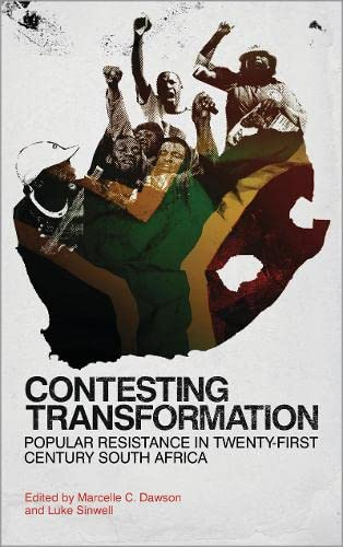 9780745332734: Contesting Transformation: Popular Resistance in Twenty-First Century South Africa