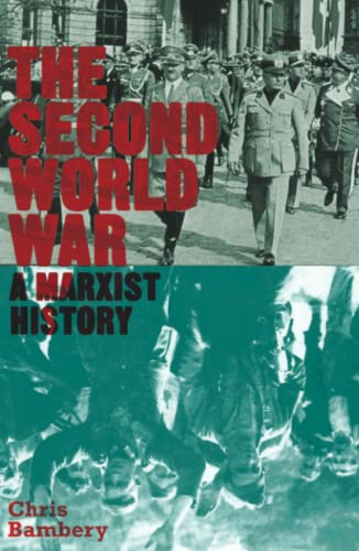 9780745333014: The Second World War: A Marxist History (Counterfire)