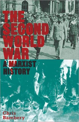 9780745333021: The Second World War: A Marxist History (Counterfire)