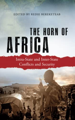9780745333113: The Horn of Africa: Intra-State and Inter-State Conflicts and Security
