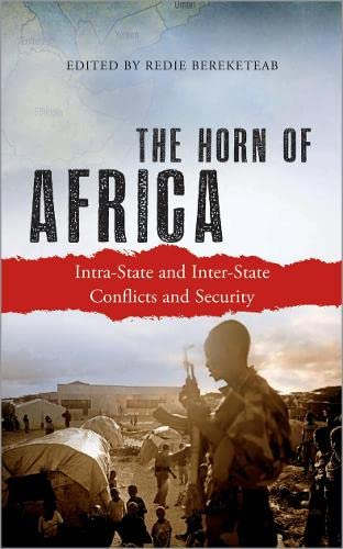 9780745333120: The Horn of Africa: Intra-State and Inter-State Conflicts and Security