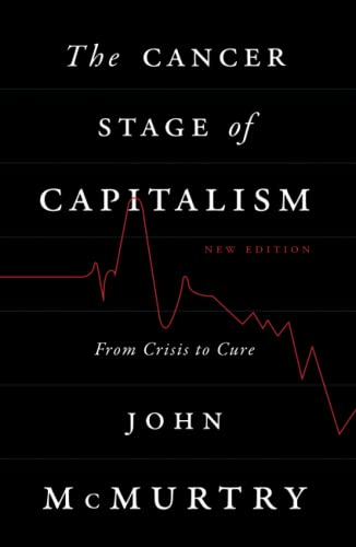 9780745333137: The Cancer Stage of Capitalism: From Crisis to Cure
