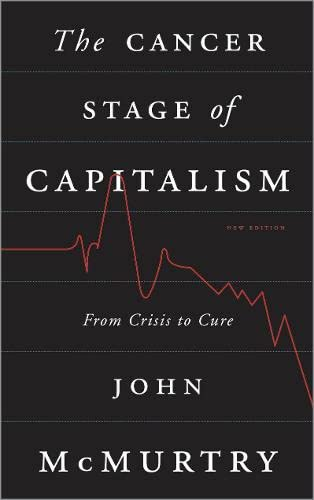 9780745333144: The Cancer Stage of Capitalism: From Crisis to Cure