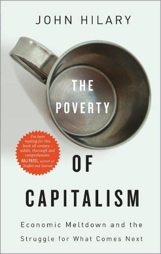 9780745333311: The Poverty of Capitalism: Economic Meltdown and the Struggle for What Comes Next